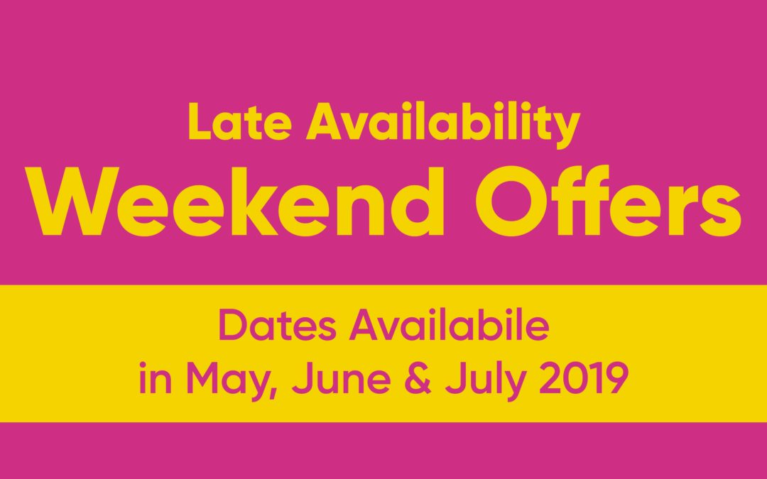Late Availability Weekend Offers