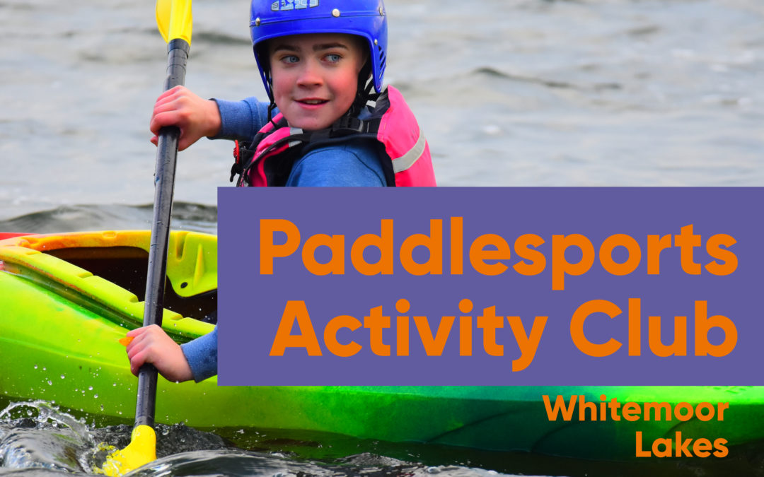 Paddlesports Activity Club at Whitemoor